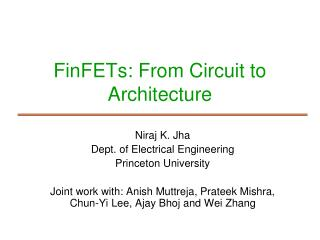 FinFETs: From Circuit to Architecture