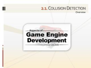 2 . 1. Collision Detection