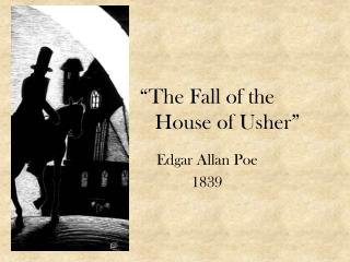 """The Fall of the 				House of Usher"""