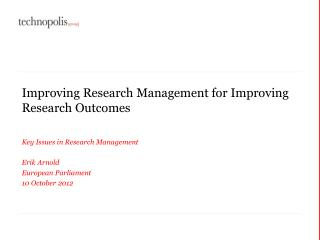 Improving Research Management for Improving Research Outcomes