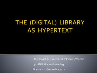 THE  (DIGITAL)  LIBRARY                 AS  HYPERTEXT