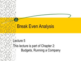 Break Even Analysis