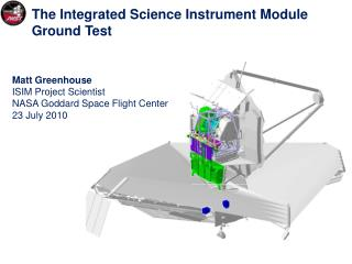 The  Integrated Science Instrument Module Ground Test