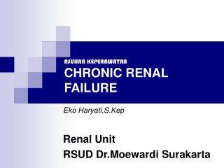 ASUHAN KEPERAWATAN CHRONIC RENAL FAILURE