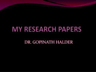 MY RESEARCH PAPERS