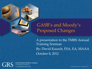 GASB's and Moody's Proposed Changes