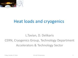 Heat loads and cryogenics