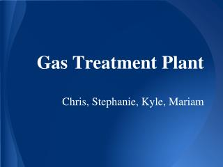 Gas Treatment Plant