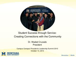 Student Success through Service:   Creating Connections with the Community Dr. Waded Cruzado