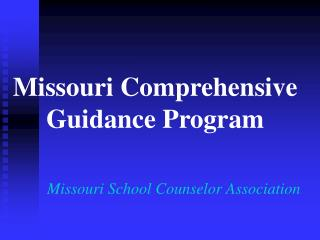 Missouri Comprehensive Guidance Program