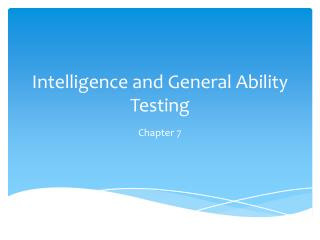 Intelligence and General Ability Testing