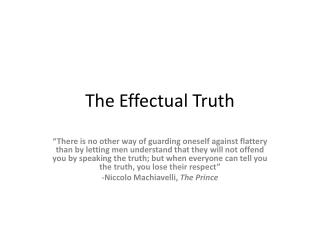 The Effectual Truth