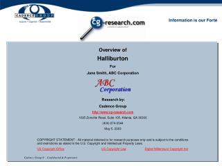 Overview of Halliburton For Jane Smith, ABC Corporation  Research by: Cadence Group cg-research