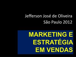 Marketing  E ESTRATÉGIA  em  Vendas