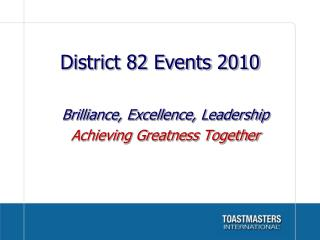 District 82 Events 2010