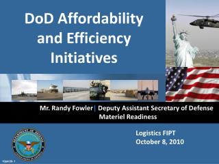 Mr. Randy Fowler |  Deputy Assistant Secretary of Defense