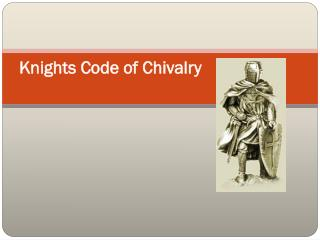 Knights Code of Chivalry