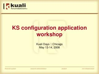 KS configuration application workshop