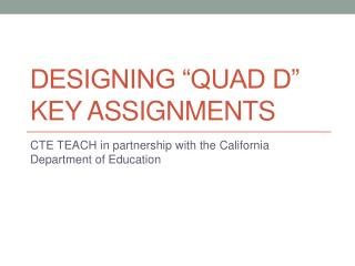 "Designing ""Quad D"" Key Assignments"