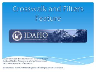 Crosswalk and Filters Feature