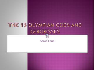 The 15 Olympian Gods and Goddesses