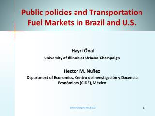 Public policies and Transportation Fuel Markets in Brazil and U.S.