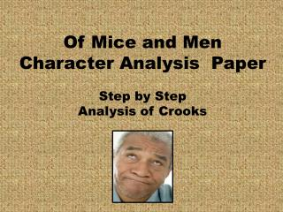 Of Mice and Men  Character  Analysis  Paper Step by  Step  Analysis of Crooks