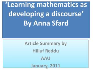 'Learning  mathematics as developing a  discourse' By Anna Sfard