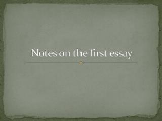 Notes on the first essay