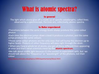 What is atomic spectra?