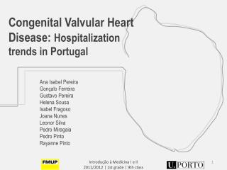 Congenital Valvular  Heart Disease :  H ospitalization trends  in Portugal