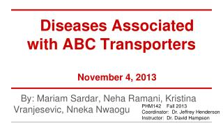 Diseases Associated with ABC Transporters November 4, 2013
