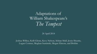 Adaptations of  William Shakespeare's  The Tempest