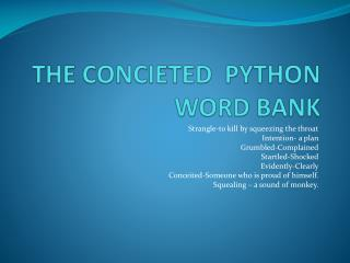 THE CONCIETED  PYTHON WORD BANK