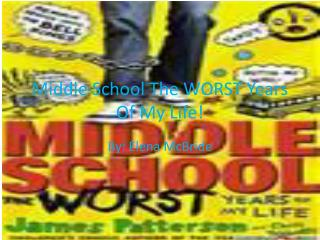 Middle School The WORST Years  O f My Life!