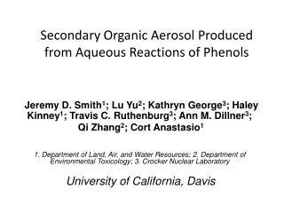 Secondary Organic Aerosol Produced from Aqueous Reactions of Phenols
