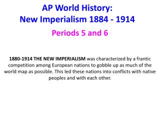 AP World History: New Imperialism 1884 - 1914