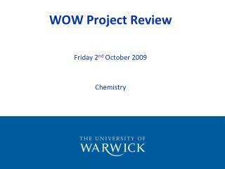 WOW Project Review
