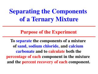 Separating the Components  of a Ternary Mixture