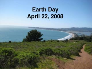 Earth Day  April 22, 2008