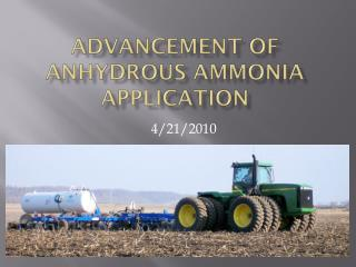 Advancement of Anhydrous Ammonia Application