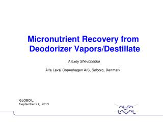 Micronutrient Recovery from Deodorizer  Vapors / Destillate
