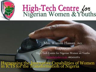 Harnessing the Innovative Capabilities of Women in ICTS for the Transformation of Nigeria