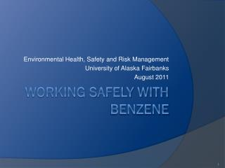 WORKING SAFELY WITH BENZENE