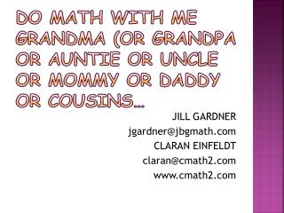 DO MATH WITH ME GRANDMA (OR GRANDPA OR Auntie or uncle or mommy or daddy or Cousins…