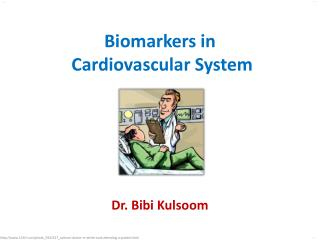 Biomarkers in  Cardiovascular System