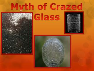Myth of Crazed Glass