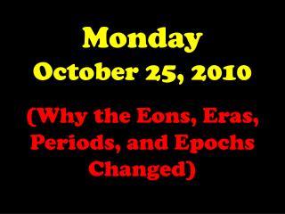 Monday October 25, 2010