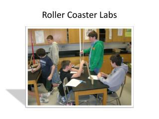 Roller Coaster Labs
