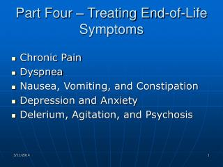 Part Four – Treating End-of-Life Symptoms